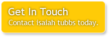 Get In Touch - Contact isaiah tubbs today.